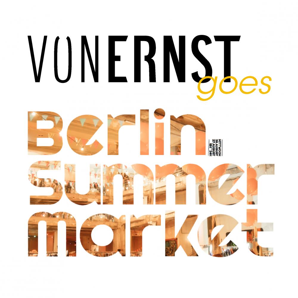 VONERNST_Berlin Summer Market